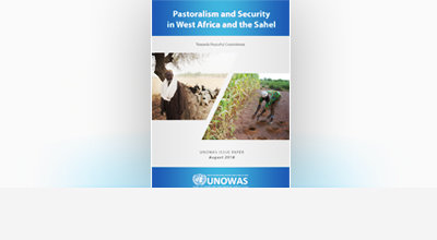 Pastoralism and Security in West Africa and the Sahel